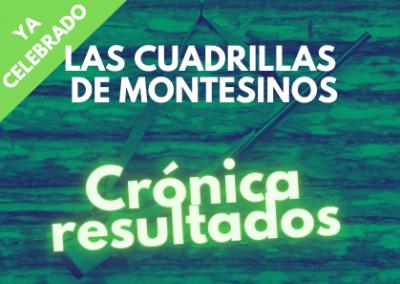 LAS CUADRILLAS MONTESINO (25 OCTUBRE)
